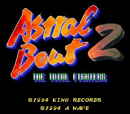 Pantallazo de Astral Bout 2: The Total Fighters (Japonés) para Super Nintendo