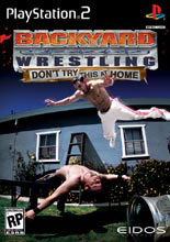 Caratula de Backyard Wrestling: Don't Try This at Home para PlayStation 2