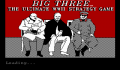 Pantallazo nº 69622 de Big Three, The (320 x 200)