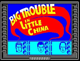 Pantallazo de Big Trouble In Little China para Spectrum