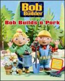 Carátula de Bob the Builder: Bob Builds A Park