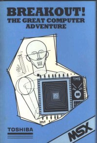Caratula de Breakout! The Great Computer Adventure para MSX