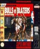 Carátula de Bulls vs. Blazers and the NBA Playoffs