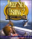 Carátula de Deep Sea Fishing 2: Offshore Angler