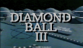 Pantallazo nº 68205 de Diamond Ball III (320 x 200)