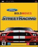 Carátula de Ford Bold Moves Street Racing