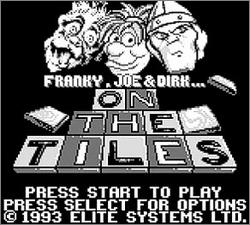 Pantallazo de Franky, Joe & Dirk ... On the Tiles para Game Boy