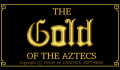 Foto 1 de Gold of the Aztecs, The