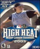 Caratula nº 58781 de High Heat Major League Baseball 2003 (200 x 288)
