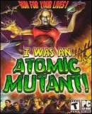 Carátula de I Was an Atomic Mutant!