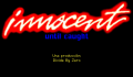Pantallazo nº 61765 de Innocent Until Caught (320 x 200)