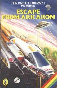 Caratula de Korth Trilogy, The 1: Escape from Arkaron para Spectrum