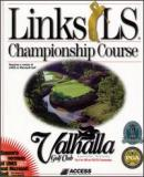 Carátula de Links LS Championship Course: Valhalla Golf Club