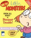 Carátula de Little Monsters: Know All Nancy In Dinosaur Trouble
