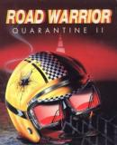 Caratula nº 60570 de Road Warrior: Quarantine II (254 x 308)