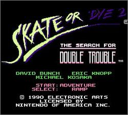 Pantallazo de Skate or Die 2: The Search for Double Trouble para Nintendo (NES)