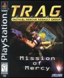 Carátula de T.R.A.G.: Tactical Rescue Assault Group -- Mission of Mercy