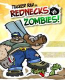 Carátula de Tucker Ray in: Rednecks vs. Zombies